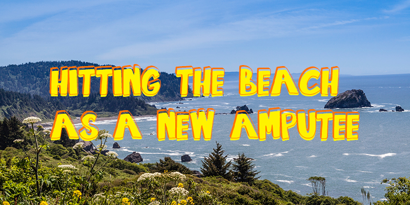 hitting the beach as a new amputee